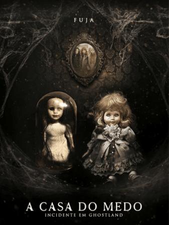 """Poster do filme """"a casa do medo"""". Duas bonecas de porcelana, sendo uma careca dentro de uma redoma de vidro."""