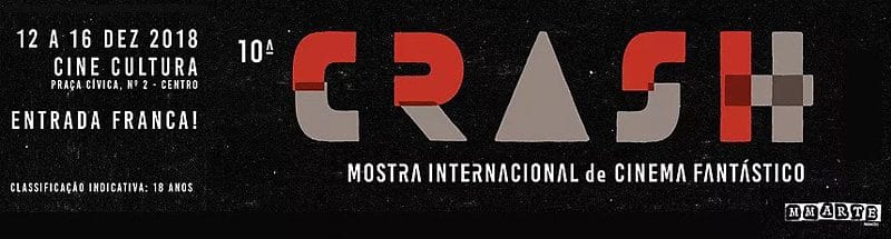 10ª CRASH: Mostra Internacional de Cinema Fantástico