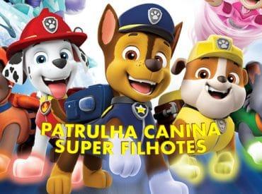 Patrulha Canina: Super Filhotes