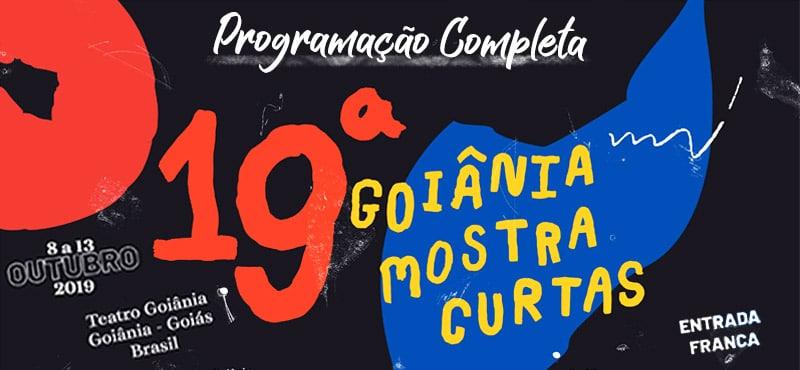 Calendário 19º Festival Goiânia Mostra Curtas