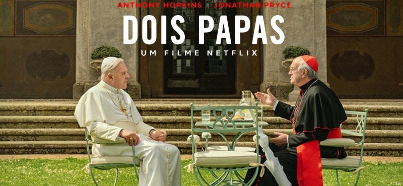 Dois Papas – O Lado Mais Humano de Homens Santos