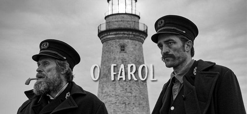O Farol – Um Mergulho Ousado e Brilhante na Loucura